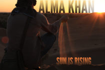 Alma Khan – Sun Is Rising